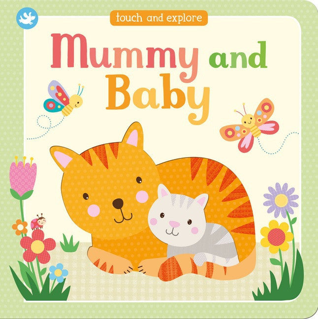 Mummy and Baby Touch and Explore Book