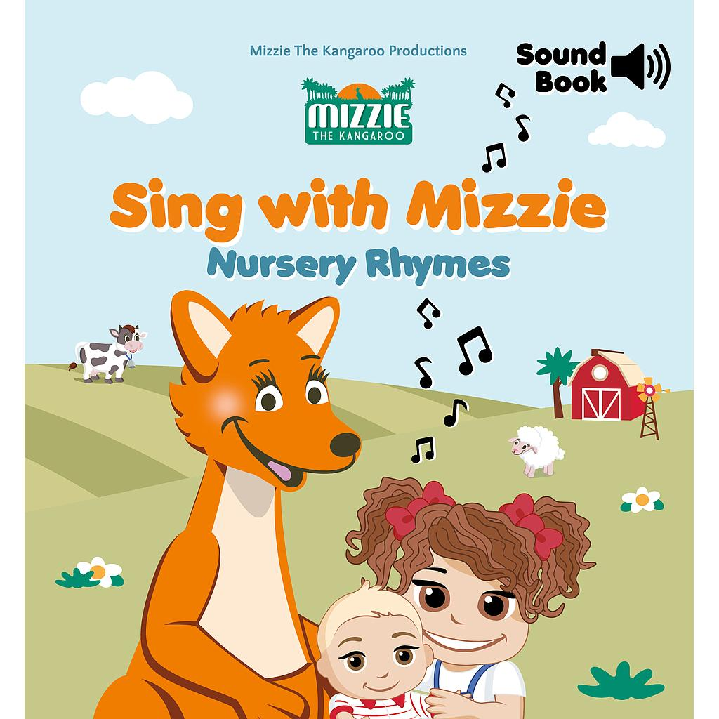 Mizzie the Kangaroo Sing with Mizzie Nursery Rhymes Sound Book hb