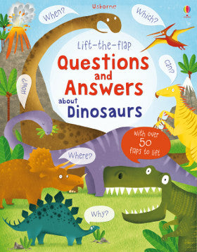 Usborne Questions and Answers about Dinosaurs Lift the Flap