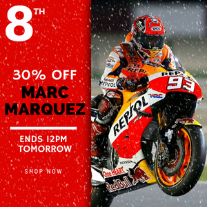 30% OFF MARC MARQUEZ UNTIL 12PM TOMORROW!