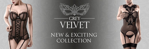 Grey Velvet Lingerie provides a provocative elegance to be admired in. From leather look to sheer mesh and delicate lace, this lingerie will leave you with a sensual tingle all over your body