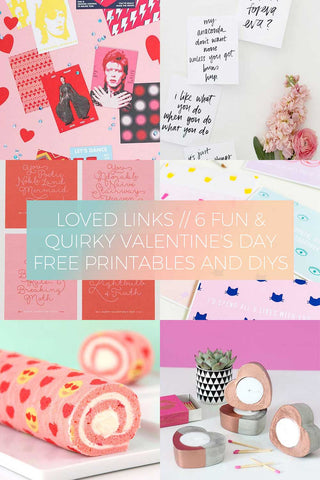 6 Fun and Quirky Valentine's Day Free Printables and DIYs // Loved Links