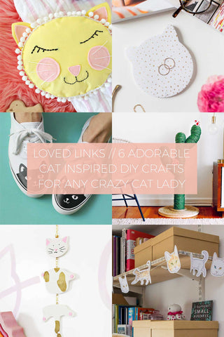 6 Adorable Cat Inspired DIY Crafts for Any Crazy Cat Lady // Loved Links