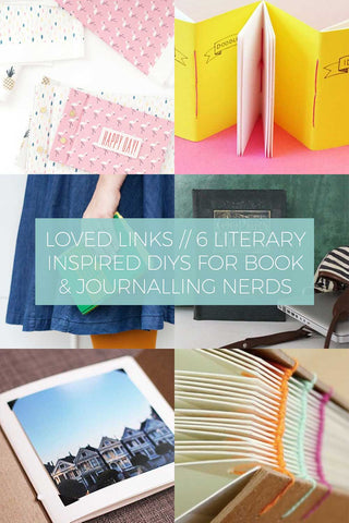 6 Fun Literary Inspired DIYs for Book and Journalling Nerds // Loved Links