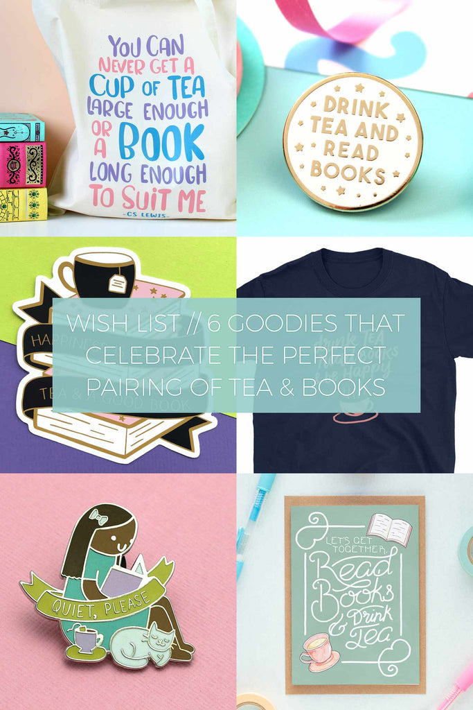 6 Goodies that Celebrate the Perfect Pairing of Tea & Books // Wish List
