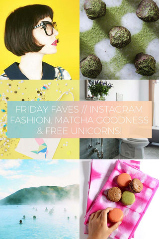 Instagram Fashion, Matcha Goodness & Free Unicorns! // Friday Favourites