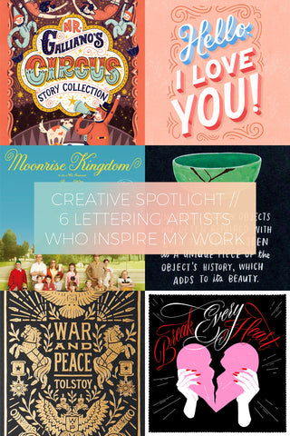 6 Lettering Artists Who Inspire my Work // Creative Spotlight