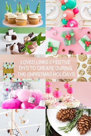 Loved Links // Festive DIYs to Create During the Christmas Holidays