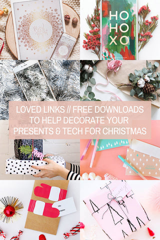 Loved Links // Free Downloads to Help Decorate Your Presents & Tech for Christmas
