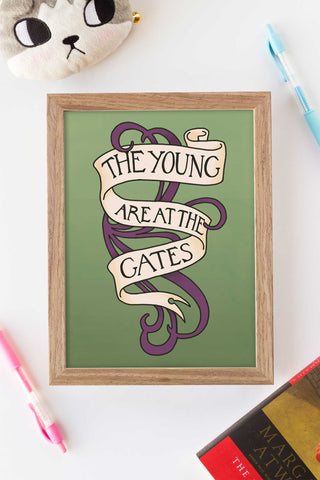 The Young are at the Gates // Suffergist Quote Art Print