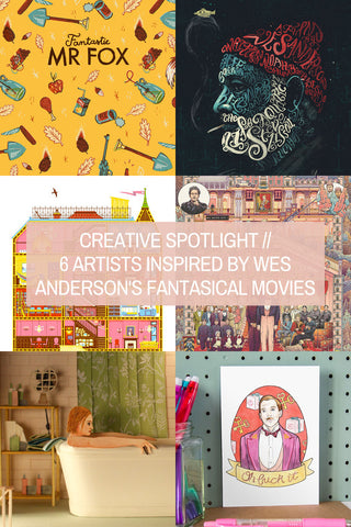 Creative Spotlight // 6 Artists Inspired by Wes Anderson's Fantasical Movies