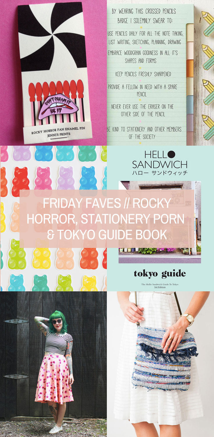 Friday Favourites // Rocky Horror, Stationery Porn & Tokyo Guide Book
