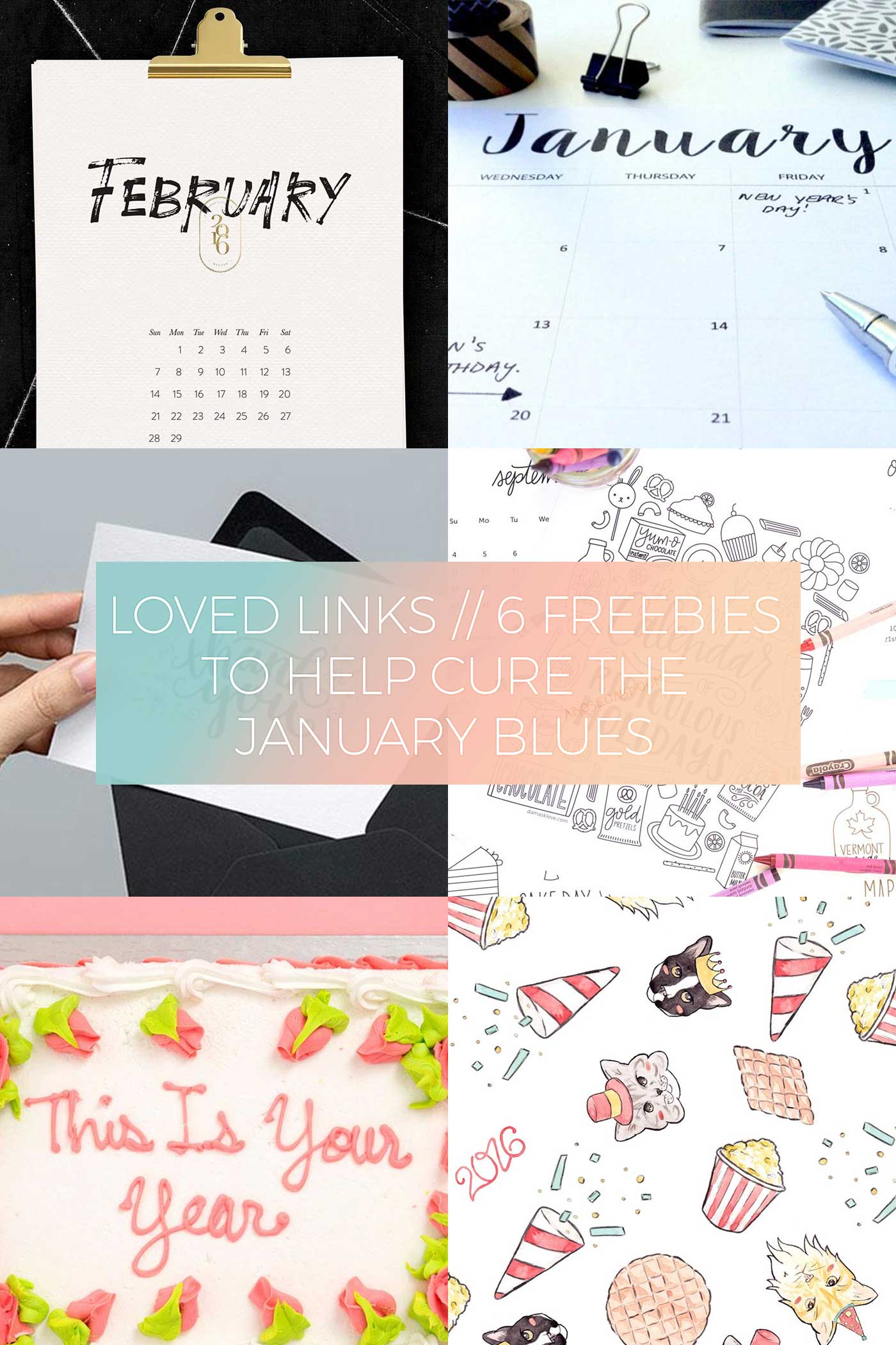 6 Downloadable Freebies to Help Cure the January Blues // Loved Links