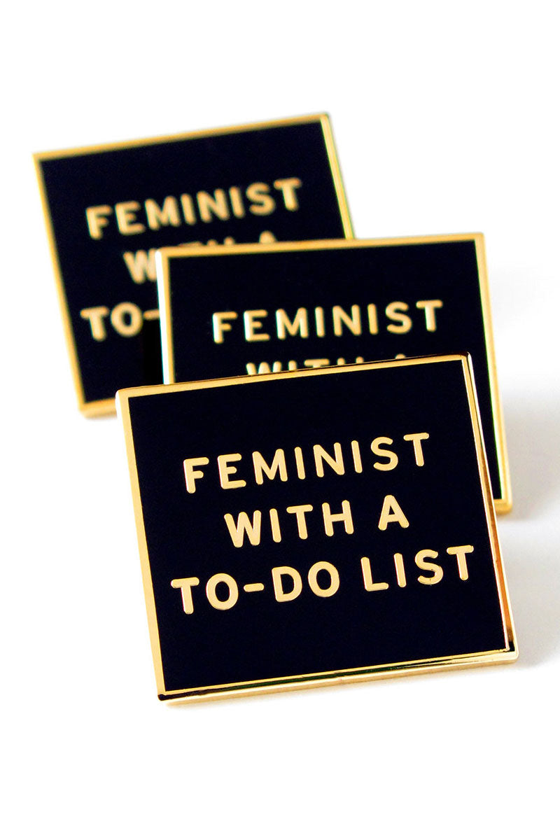 Feminist with a To-Do List Enamel Lapel Pin by Word for Word Factory