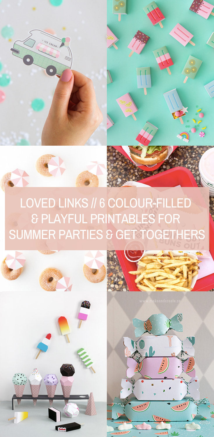 Loved Links // 6 Colour-Filled & Playful Printables for Summer Parties & Get Togethers