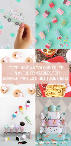 Loved Linked // 6 Colour-Filled & Playful Printables for Summer Parties & Get Togethers