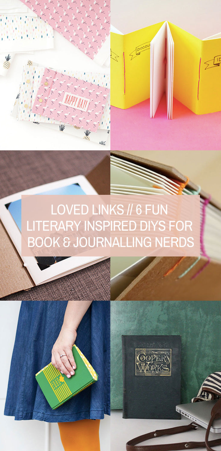 Loved Linked // 6 Fun Literary Inspired DIYs for Book and Journalling Nerds