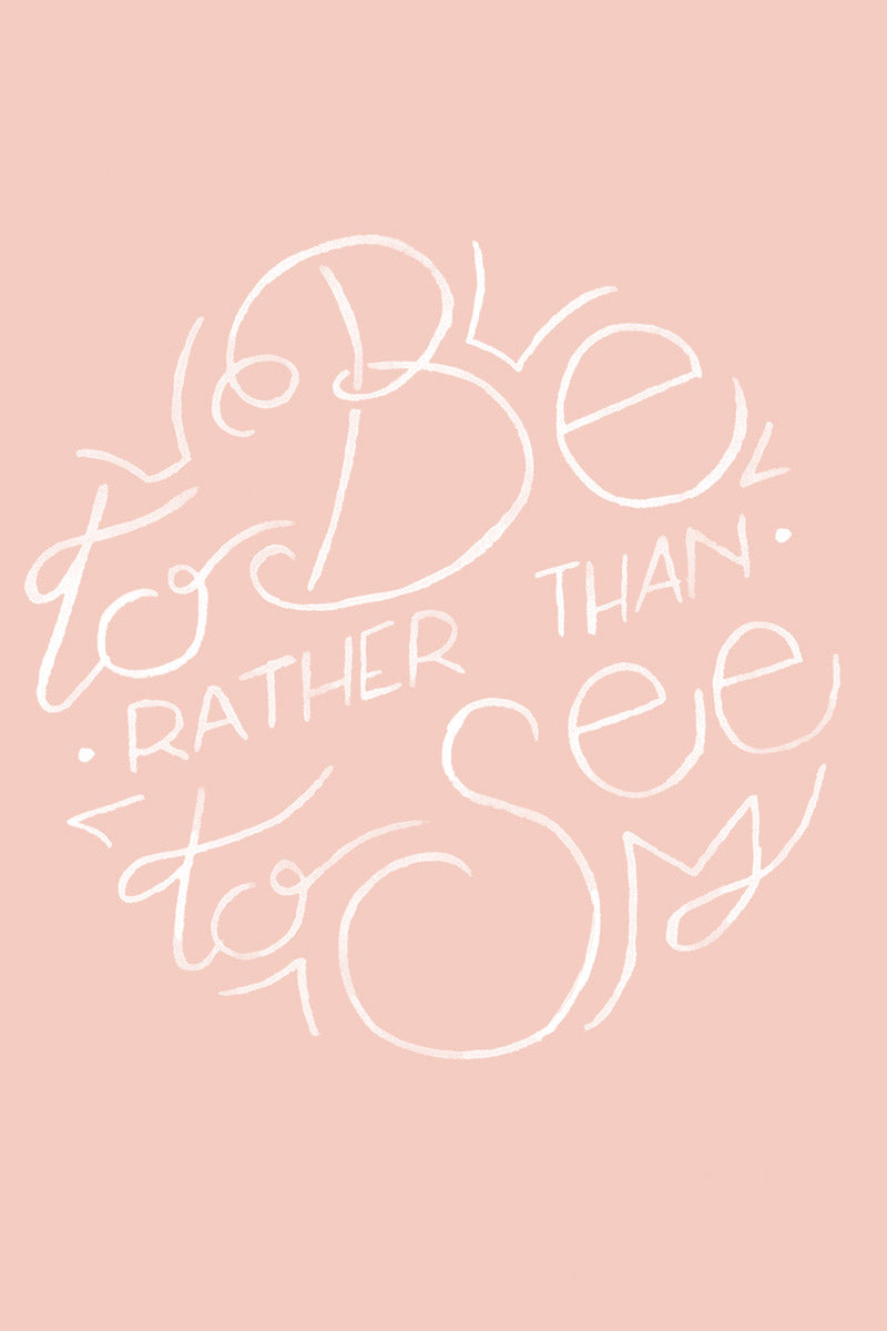"Freebie // May 2016 - ""To Be, Rather than to Seem"" Pink Watercolour Calligraphy Quote Wallpaper by illustrator and designer Karen Murray of A Rose Cast"