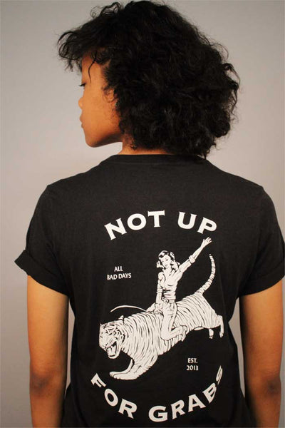 Not Up For Grabs Feminist T-Shirt