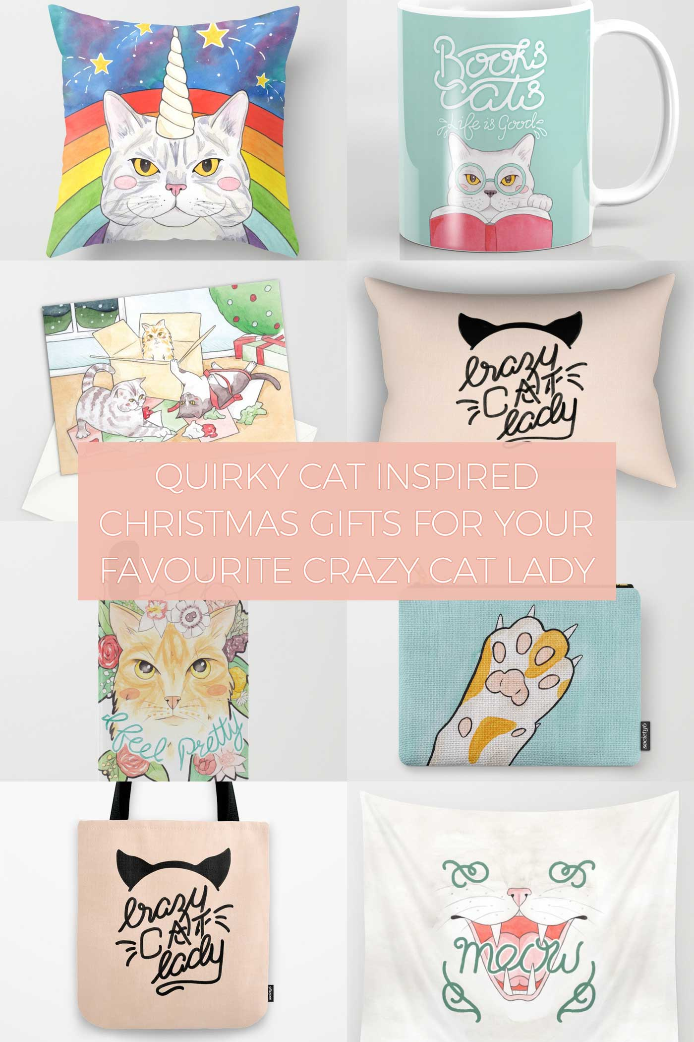 Quirky Cat Inspired Christmas Gifts for your Favourite Crazy Cat Lady from Redbubble, Society 6 & Art Wow