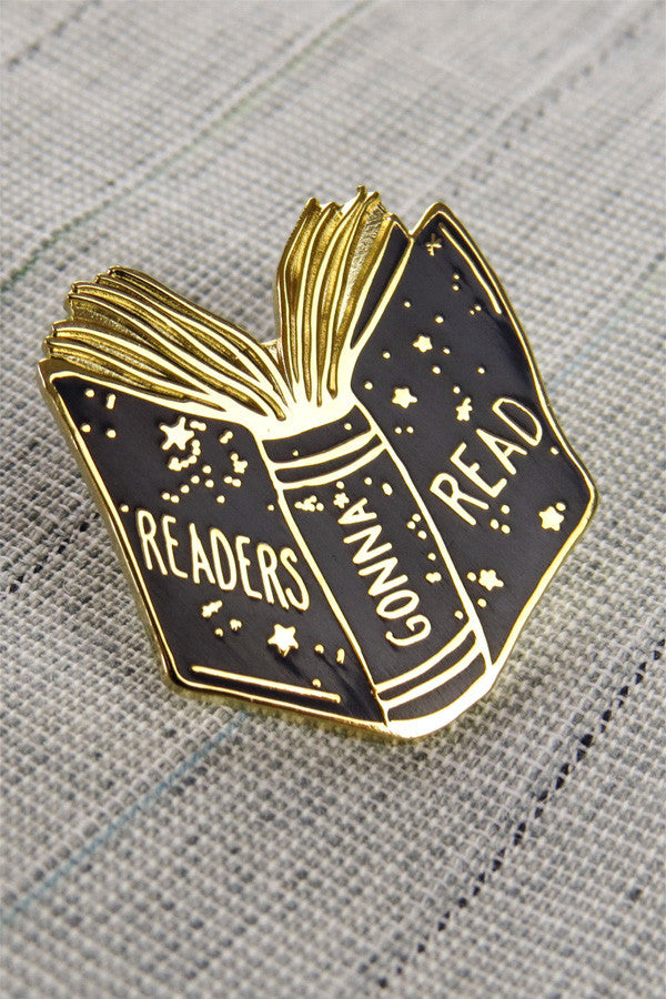 Readers Gonna Read Enamel Pin