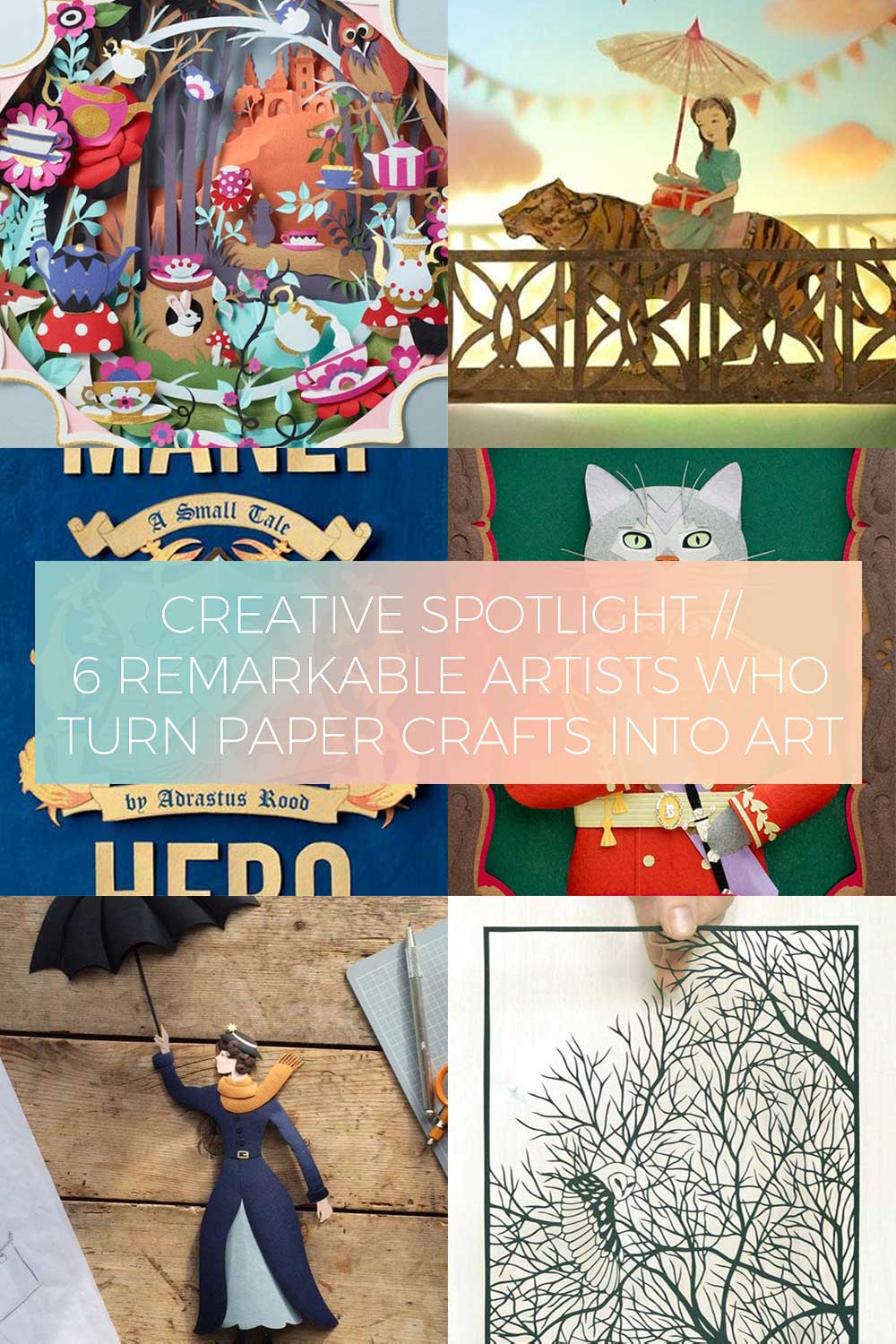 6 Remarkable Artists Who Turn Paper Crafts into Art // Creative Spotlight
