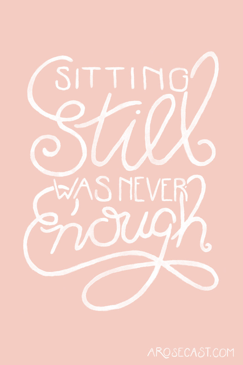 Sitting Still Was Never Enough // Freebie Smashing Pumpkin Calligraphy Quote Wallpaper