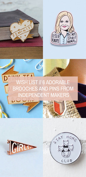 Wish List // 6 Adorable Brooches and Pins from Independent Makers