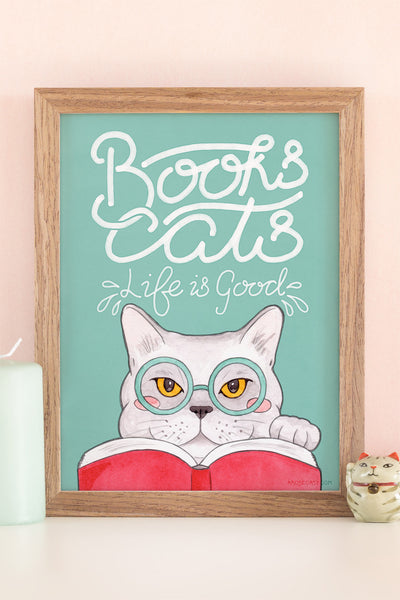 Books, Cats, Life is Good / Edward Gorey Quote Illustrated Art Print