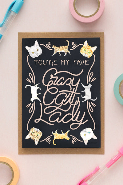 You're My Favourite Crazy Cat Lady Birthday / Friendship Card