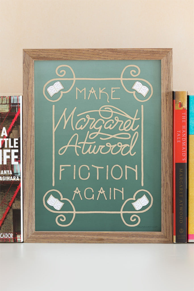 Make Margaret Atwood Fiction Again Illustrated Art Print, Inspired by The Handmaid's Tale