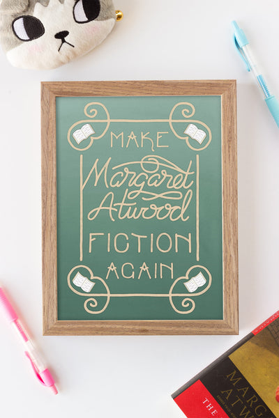 Make Margaret Atwood Fiction Again Illustrated Art Print