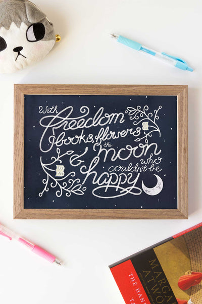 """With freedom, books, flowers, and the moon, who could not be happy?"" - Oscar Wilde Illustrated Art Print"