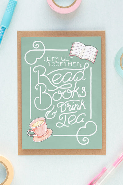 Drink Tea and Read Books Greeting Card