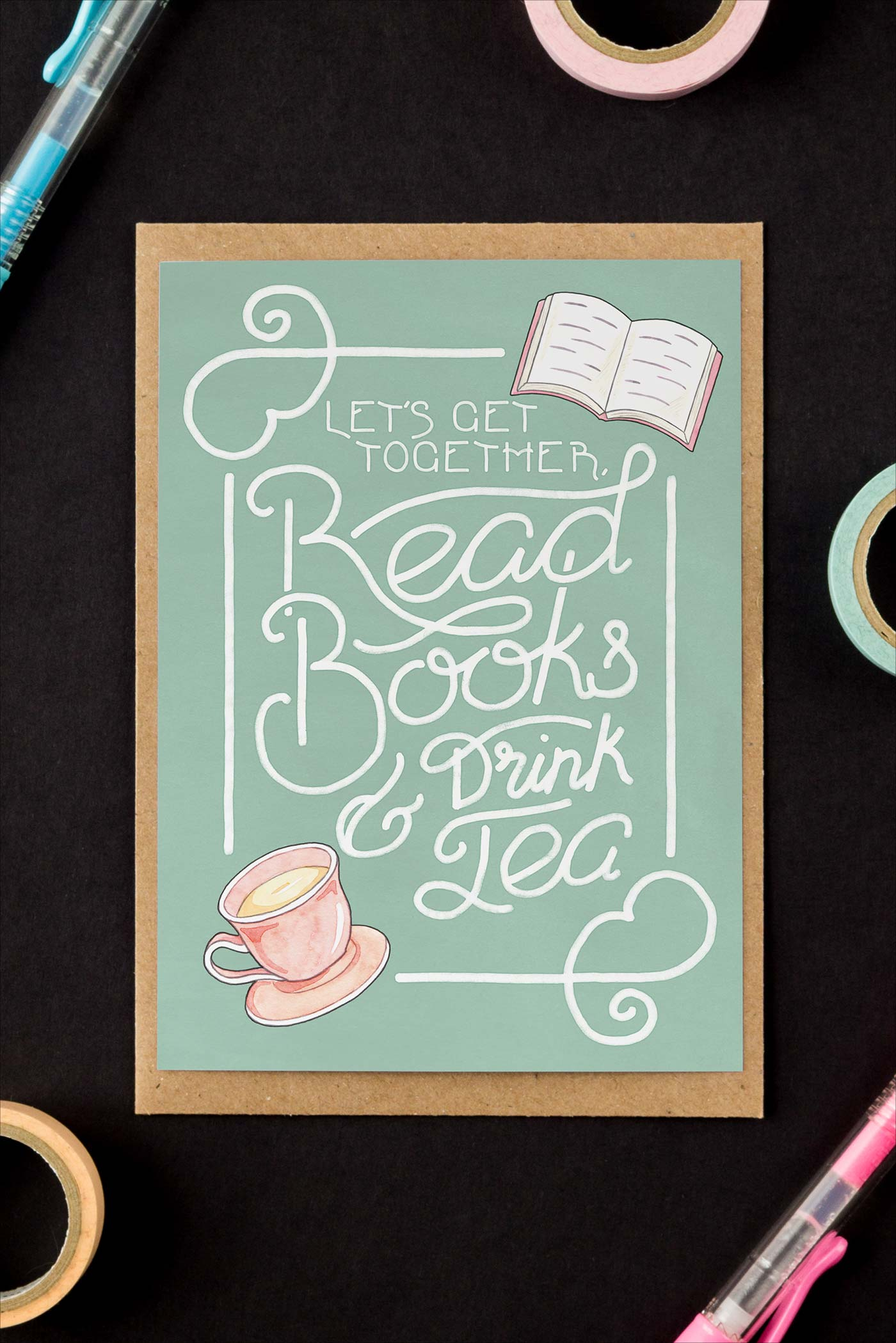 Read Books & Drink Tea Birthday / Friendship Card - A Rose Cast