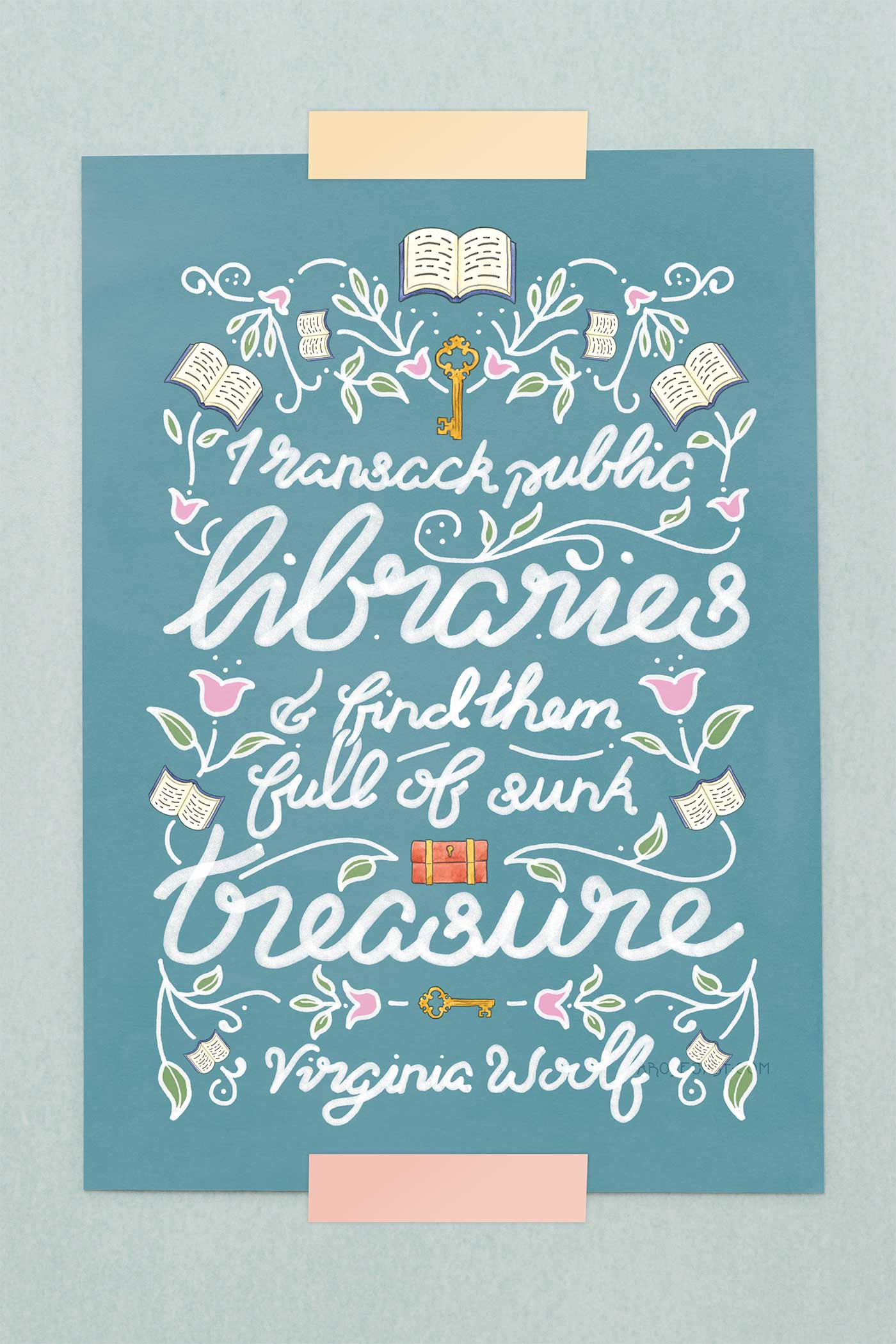 Virginia Woolf Ransack Public Libraries Book Quote Art Print - A Rose Cast