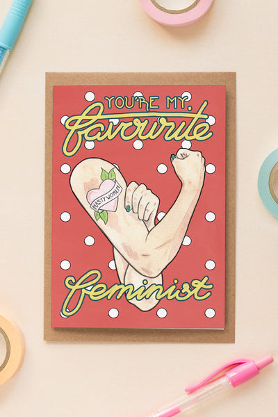 You're My Favourite Feminist Birthday / Friendship Card // White Arm