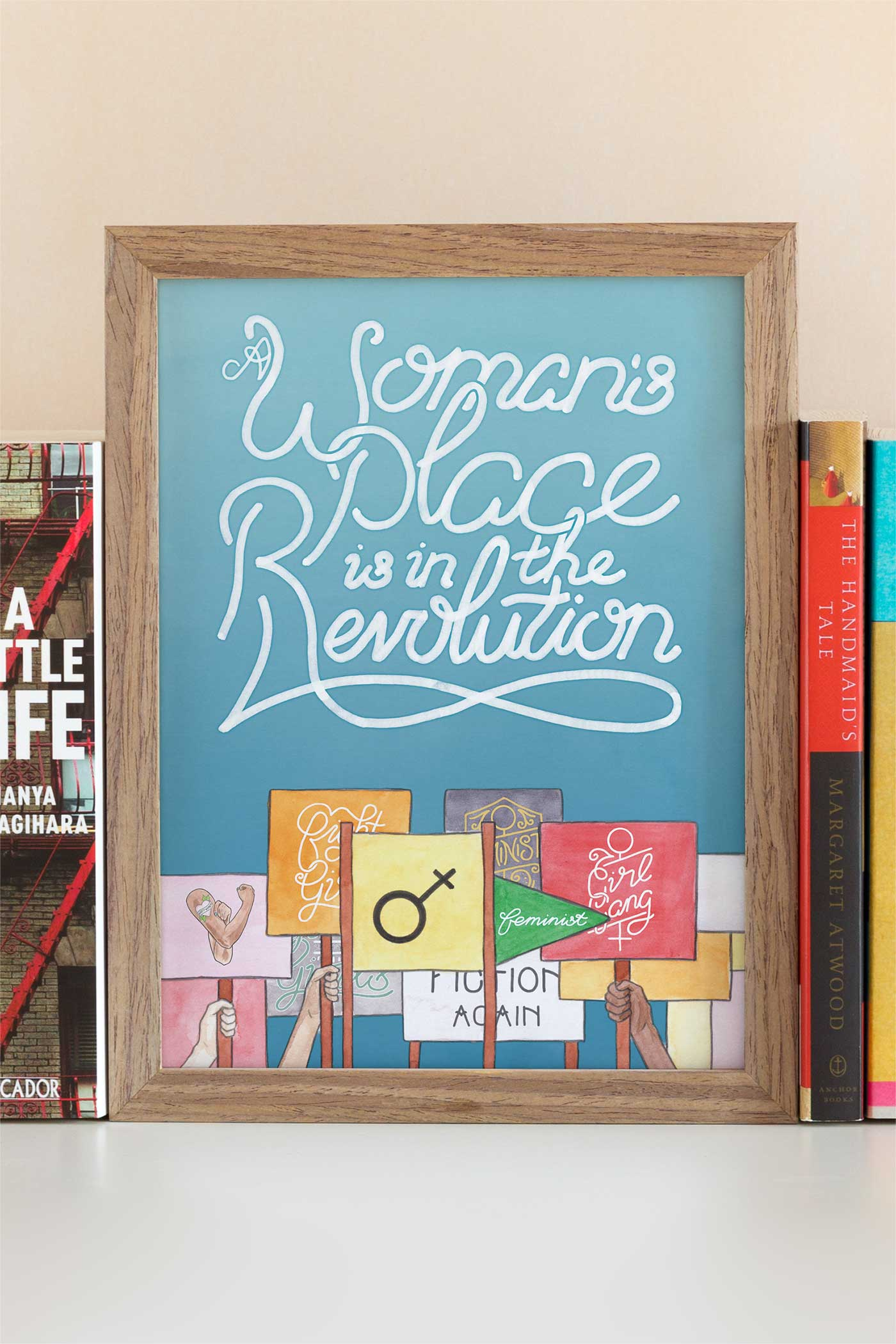 A Women's Place is in the Revolution Feminist / Women's March Illustrated Art Print