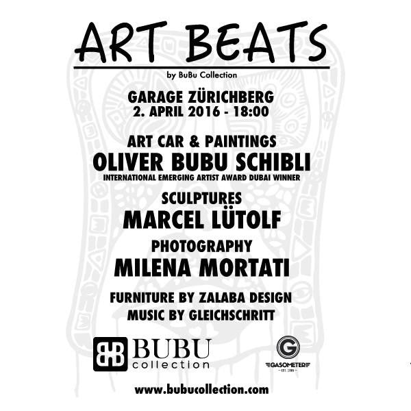 ART BEATS by BuBu Collection - 2th April - Zurich - Switzerland