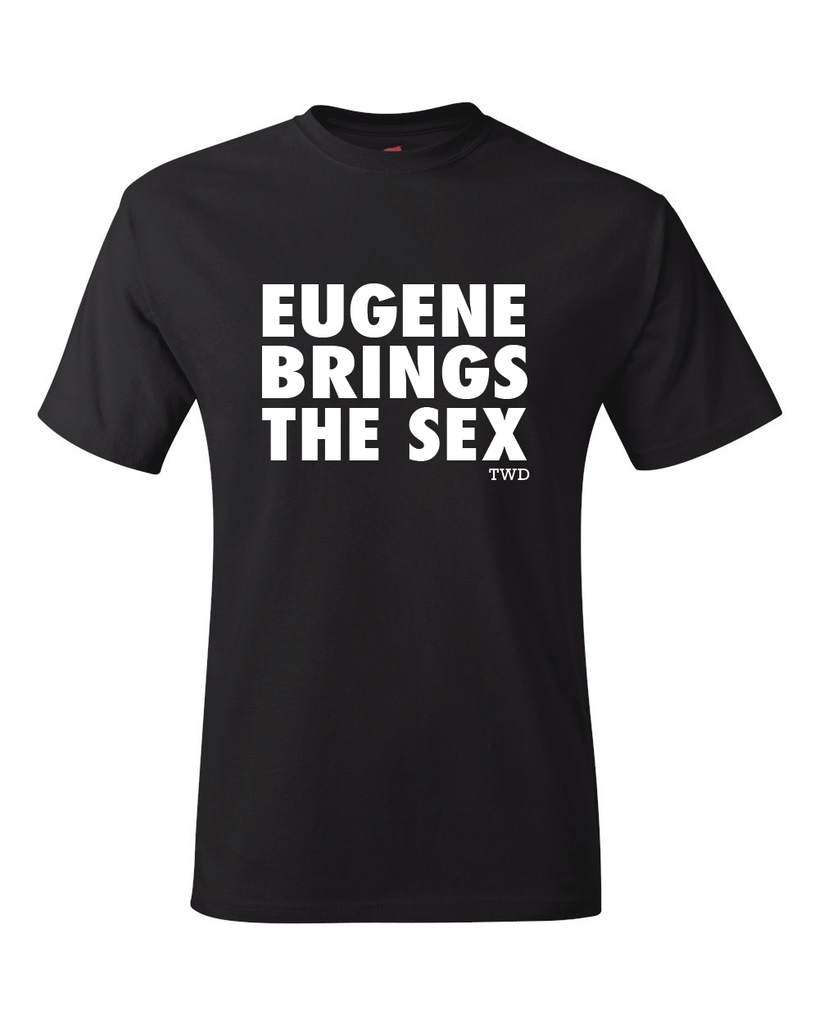 The Walking Dead Eugene Brings The Sex Unisex Black T-Shirt