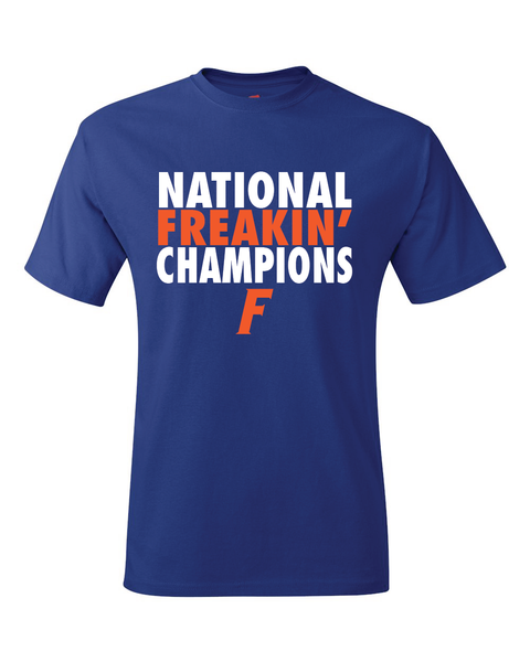 Florida Gators College World Series CWS National Freakin' Champions T-Shirt