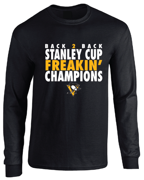 Pittsburgh Penguins 2017 NHL Back 2 Back Stanley Cup Freakin Champions Long Sleeve T-Shirt