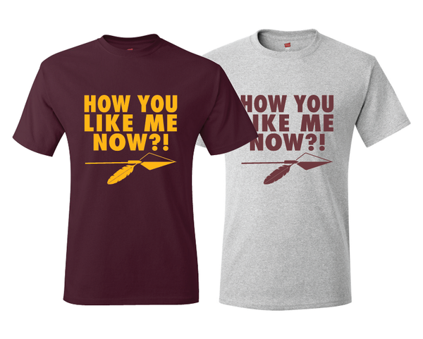 Washington Redskins Kirk Cousins How You Like Me Now T-Shirt Burgundy or Gray
