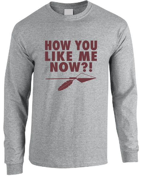 Washington Redskins Kirk Cousins How You Like Me Now Long Sleeve T-Shirt