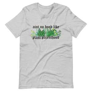 aint no hood like plant parenthood sew bonita shirts