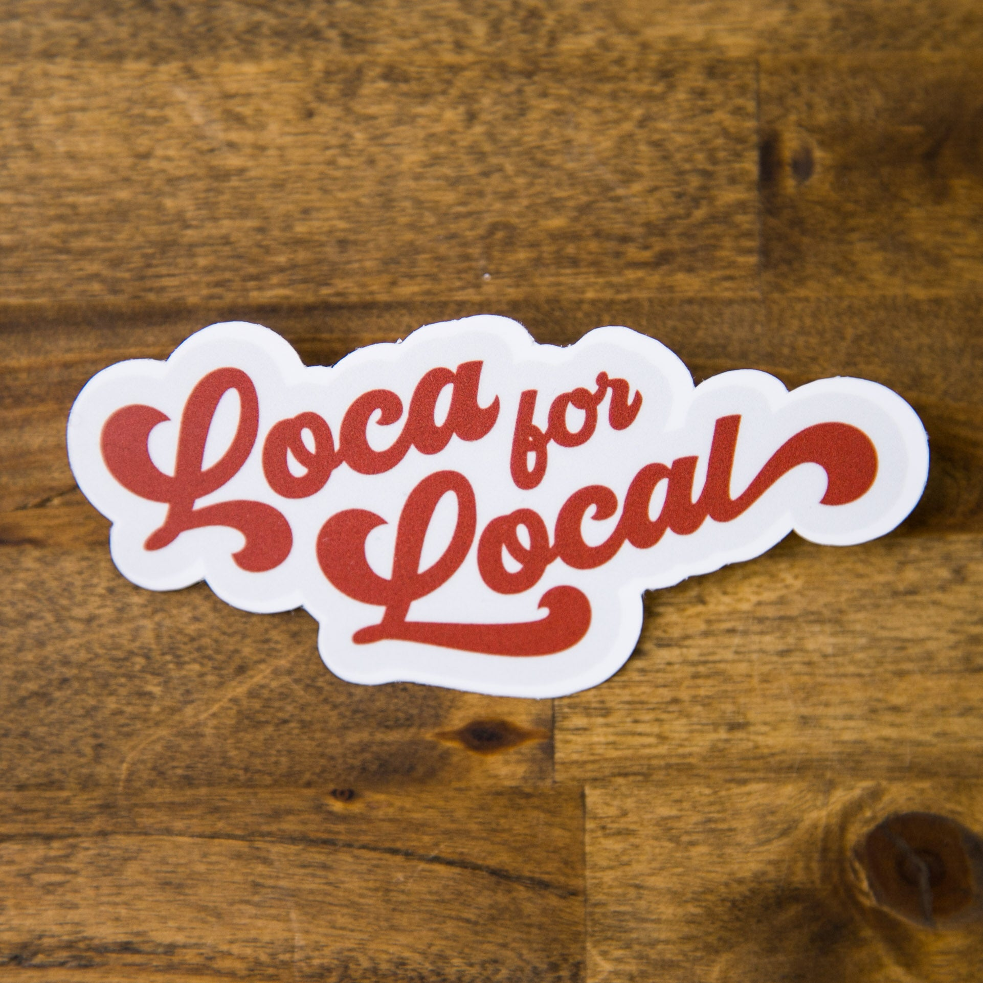 Loca for Local Sticker