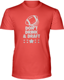"""Don't Drink & Draft"" T-Shirt - Average Joes Fantasy Football Apparel"