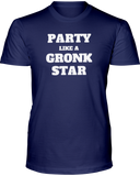 """Party Like A Gronk Star"" T-Shirt - Average Joes Fantasy Football Apparel"