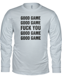 """Good Game......"" Long Sleeve Shirt - Average Joes Fantasy Football Apparel"