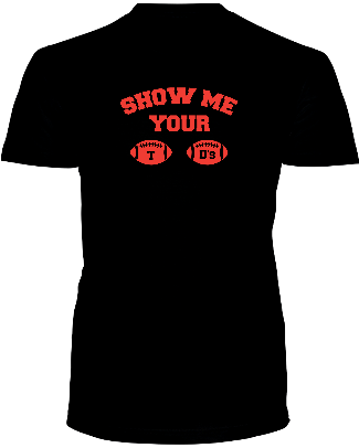 """SHOW ME YOUR TD'S"" - Average Joes Fantasy Football Apparel"
